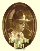 Sheriff Big Dog Ramsey