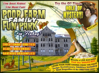 """Poor Farm Family Fun Park in south Down County. 36-acre site that once housed Poor Farm and an asylum. Snake pits, shackles, straw bedding and other accoutrements accurately restored. Visitors can try their hand at old fashioned chores like coin digging, composting, crude weapons construction and spoon sharpening. Kids 6 and older can wrestle an anesthetized python, duck ravenous catfish in the """"Hole of Mystery"""" and see evolutionary oddities created by Paul Pot. Summertime fun for the whole family!"""