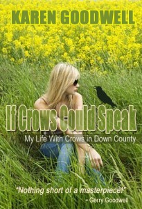 If Crows Could Speak by Karen Goodwell